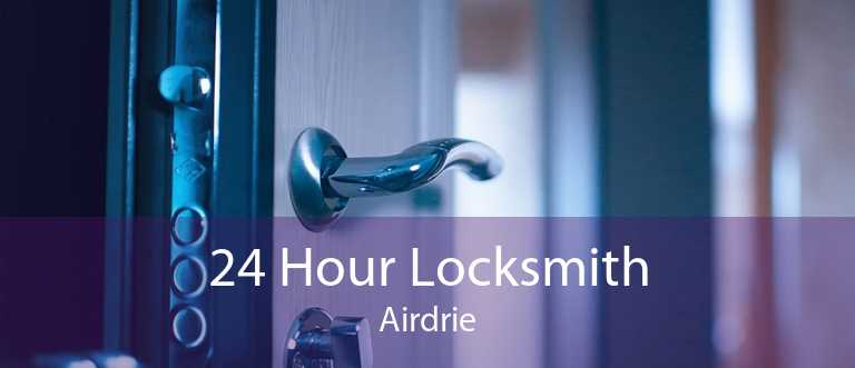 24 Hour Locksmith Airdrie
