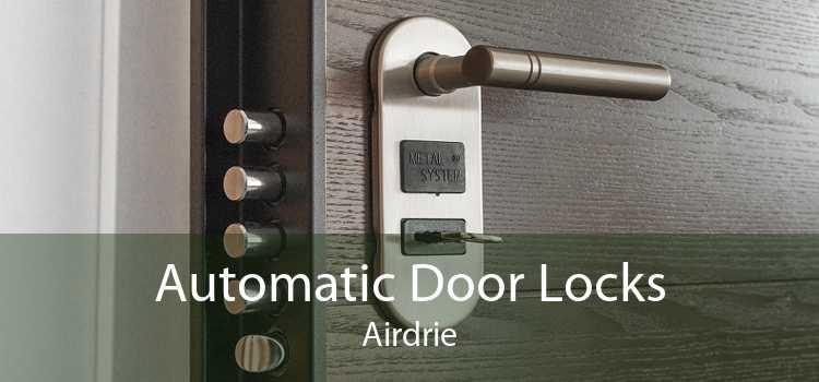 Automatic Door Locks Airdrie