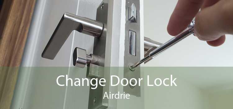 Change Door Lock Airdrie
