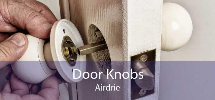 Door Knobs Airdrie