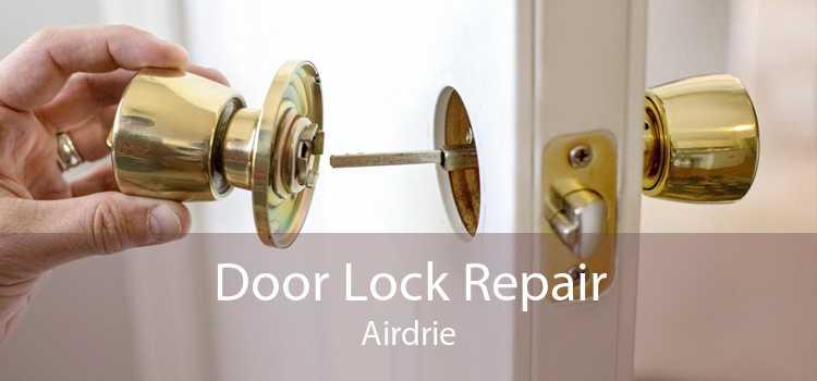 Door Lock Repair Airdrie