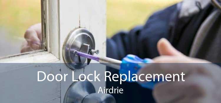 Door Lock Replacement Airdrie