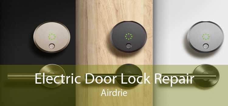 Electric Door Lock Repair Airdrie