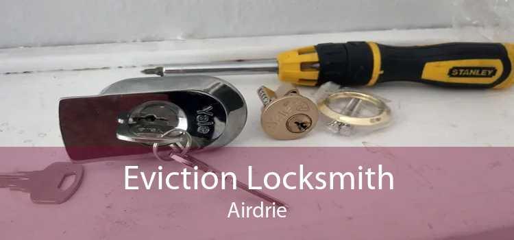 Eviction Locksmith Airdrie