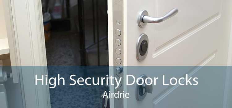 High Security Door Locks Airdrie