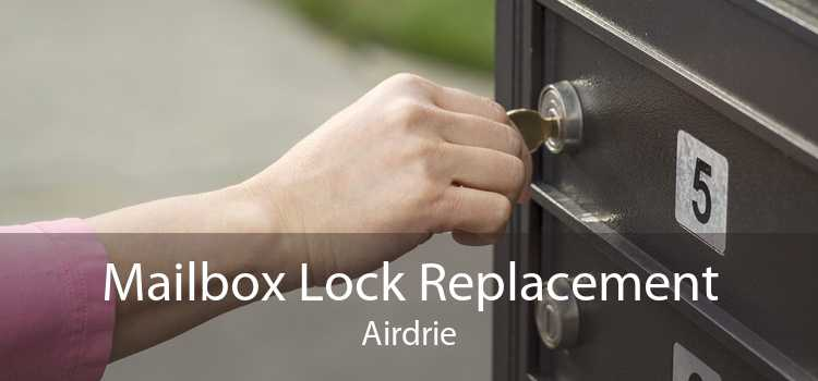 Mailbox Lock Replacement Airdrie