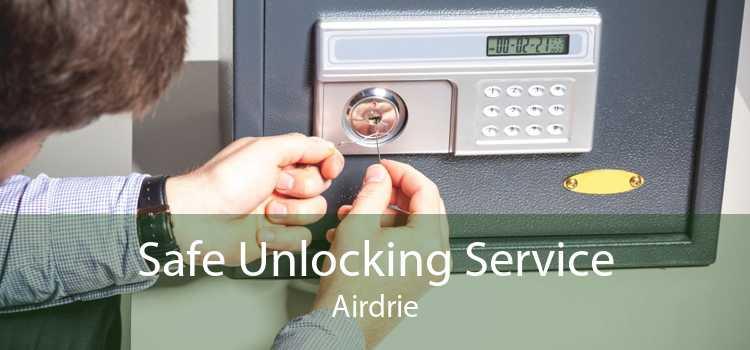 Safe Unlocking Service Airdrie